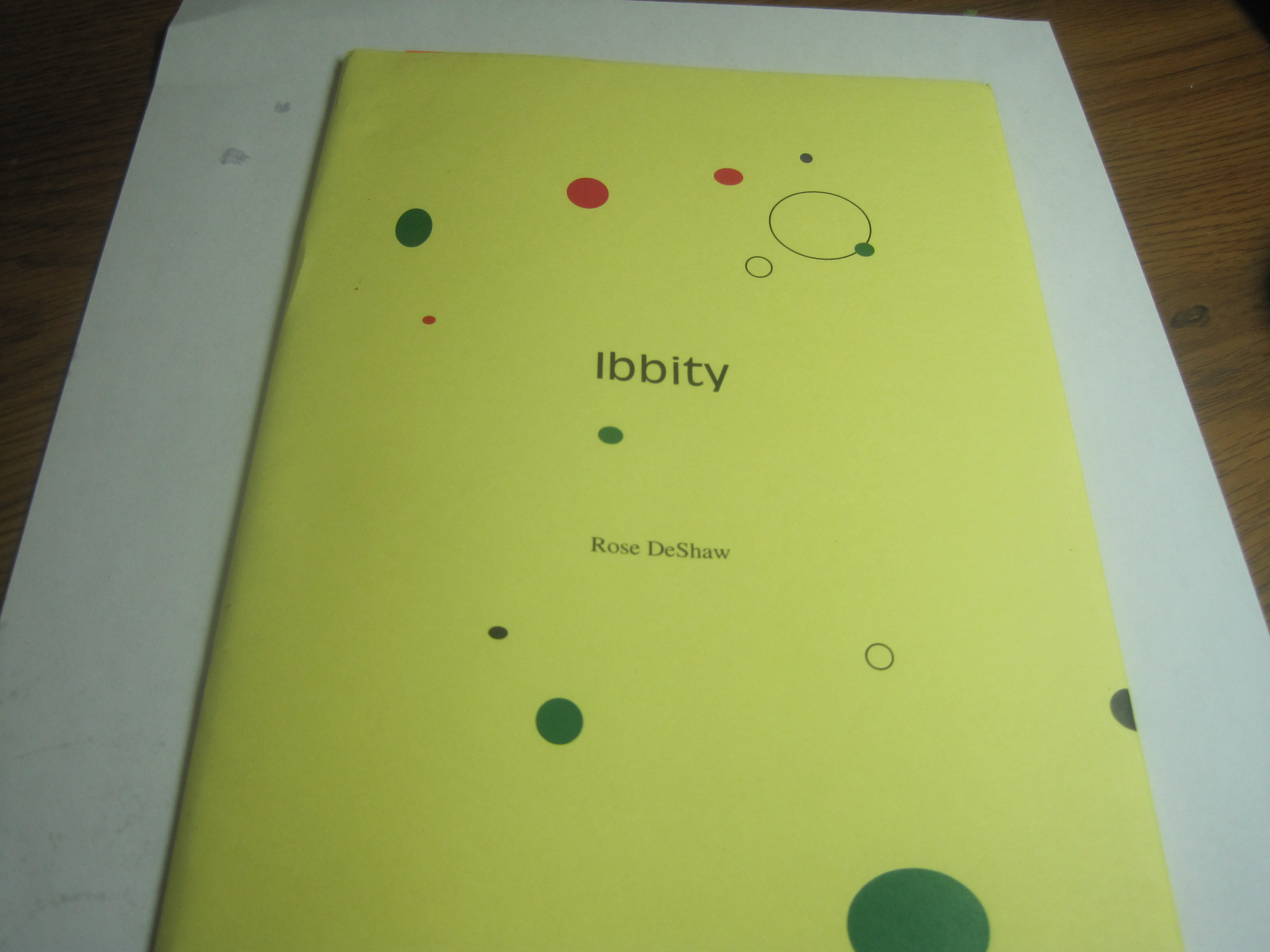 IBBITY IS MY CHAPBOOK - Contains Coming Down The Alaska Highway